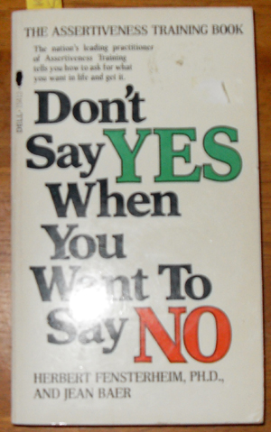 Image for Don't Say Yes When You Want to Say No