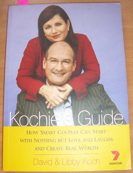 Image for Kochie's Guide: How Smart Couples Can Start with Nothing But Love and Laughs and Create Real Wealth