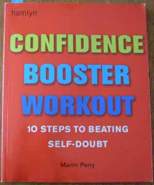 Image for Confidence Booster Workout: 10 Steps to Beating Self-Doubt