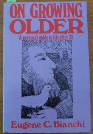Image for On Growing Older: A Personal Guide to Life After 35