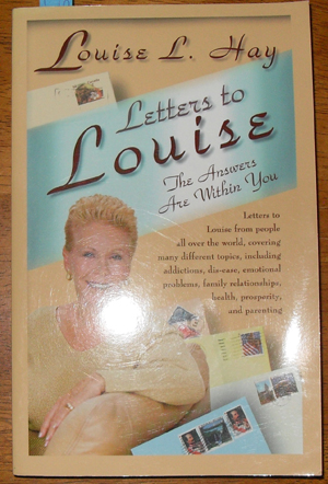 Image for Letters to Louise: The Answers Are Within You