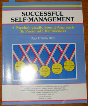 Image for Successful Self-Management: A Psychologically Sound Approach to Personal Effectiveness
