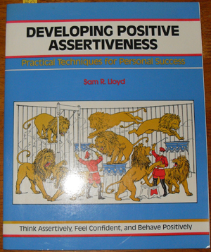 Image for Developing Positive Assertiveness: Practical Techniques for Personal Success