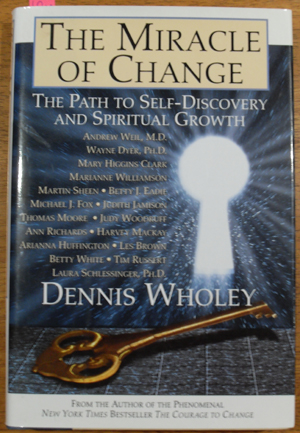 Image for Miracle of Change, The: The Path to Self-Discovery and Spiritual growth