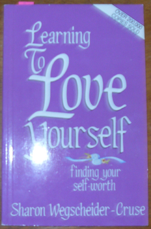 Image for Learning to Love Yourself: Finding Your Self-Worth