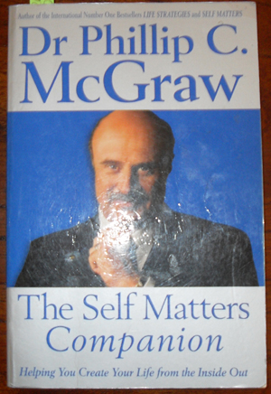 Image for Self Matters Companion, The: Helping You Create Your Life From the Inside Out
