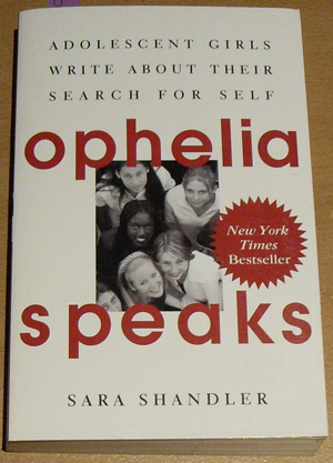 Image for Ophelia Speaks: Adolescent Girls Write About Their Search for Self