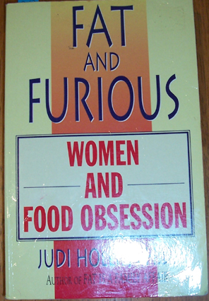 Image for Fat and Furious: Women and Food Obsession