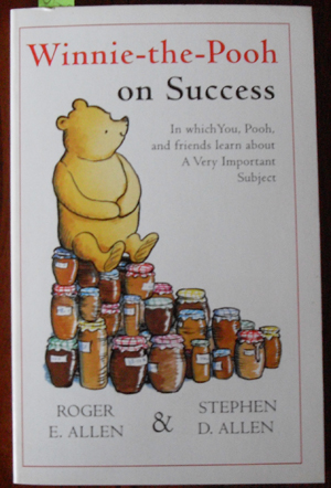 Image for Winnie-the-Pooh on Success: In Which You, Pooh, and Friends Learn About A Very Important Subject