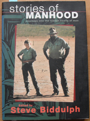 Image for Stories of Manhood: Journeys Into the Hidden Hearts of Men