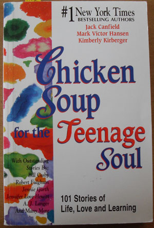 Image for Chicken Soup for the Teenage Soul: 101 Stories of Life, Love and Learning