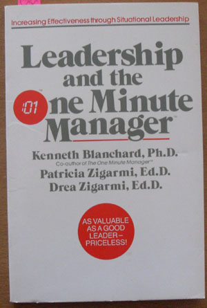 Image for Leadership and the One Minute Manager: Increasing the Effectiveness Through Situational Leadership