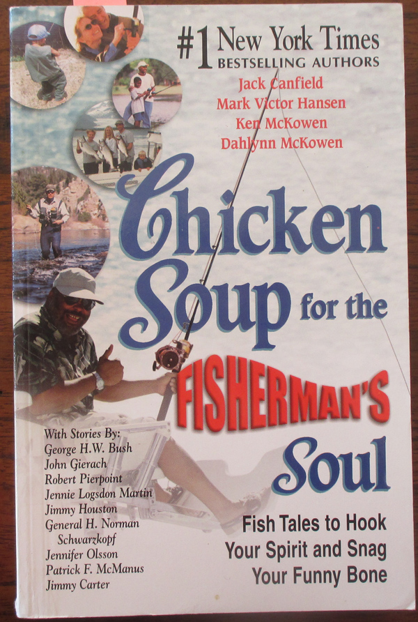 Image for Chicken Soup for the Fisherman's Soul: Fish Tales to Hook Your Spirit and Snag Your Funny Bone