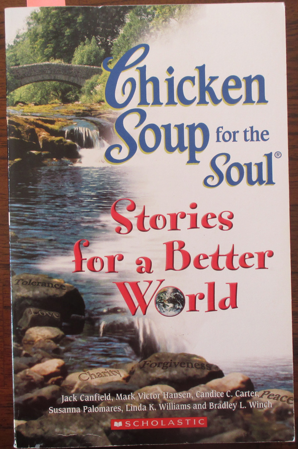 Image for Chicken Soup for the Soul: Stories for a Better World