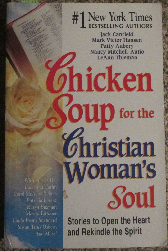 Image for Chicken Soup for the Christian Woman's Soul: Stories to Open the Heart and Rekindle the Spirit