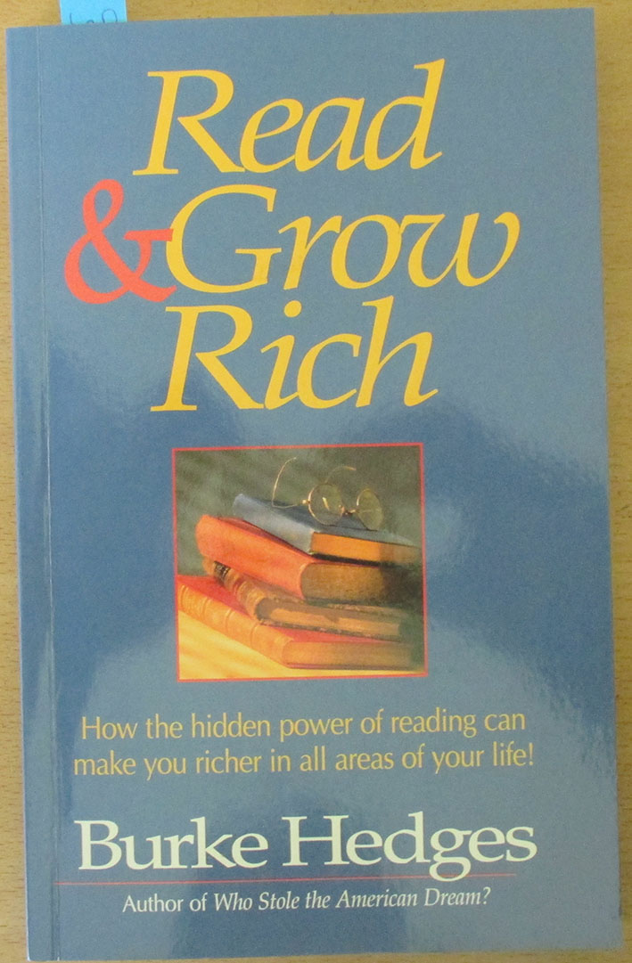 Image for Read & Grow Rich: How the Hidden Power of Reading Can Make You Richer In All Areas of Your Life!