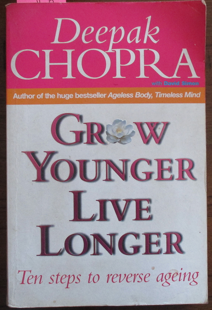 Image for Grow Younger Live Longer: Ten Steps to Reverse Ageing