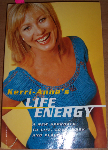 Image for Kerri-Anne's Life Energy: A New Approach to Life, Love, Work and Play