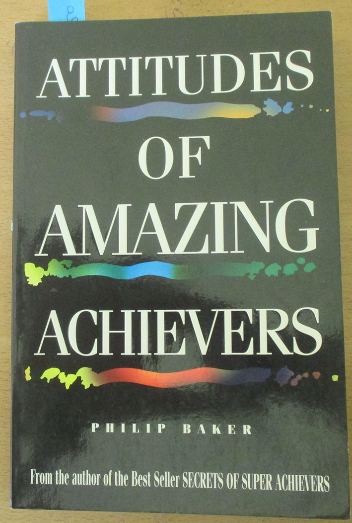 Image for Attitudes of Amazing Achievers
