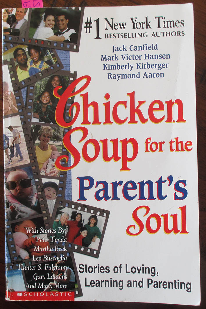 Image for Chicken Soup for the Parent's Soul: Stories of Loving, Learning and Parenting