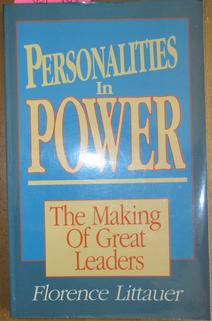 Image for Personalities in Power: The Making of Great Leaders