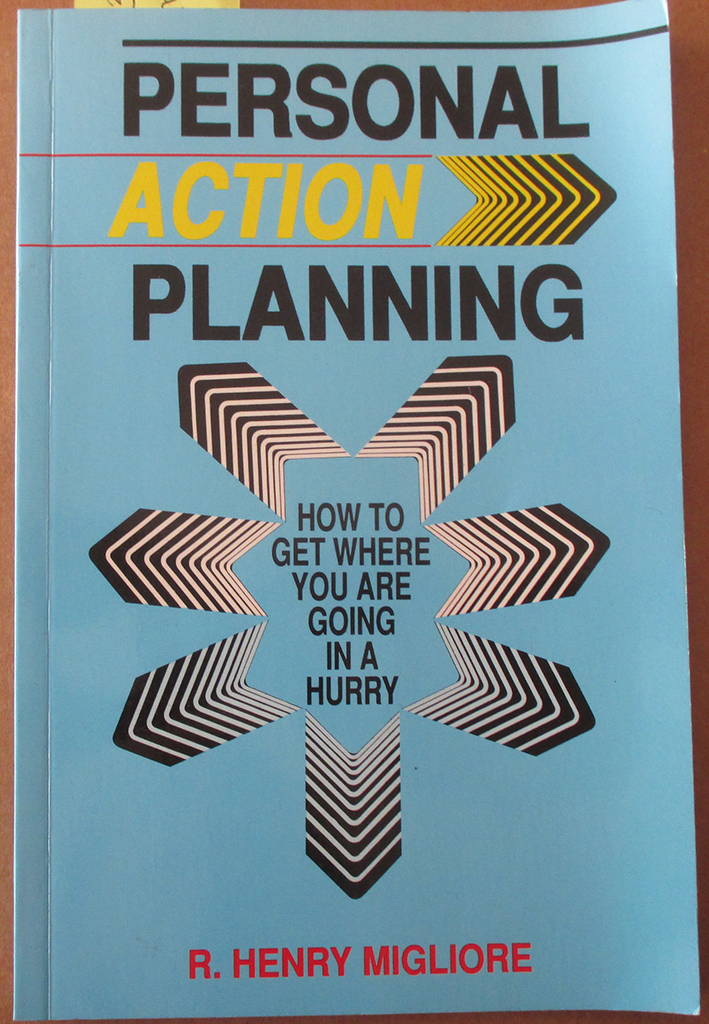 Image for Personal Action Planning: How to Get Where You Are Going In a Hurry