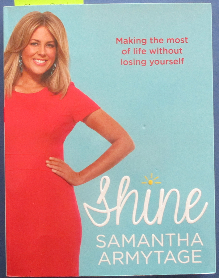 Image for Shine: Making the Most of Life Without Losing Yourself