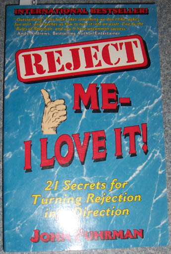 Image for Reject Me - I Love It!