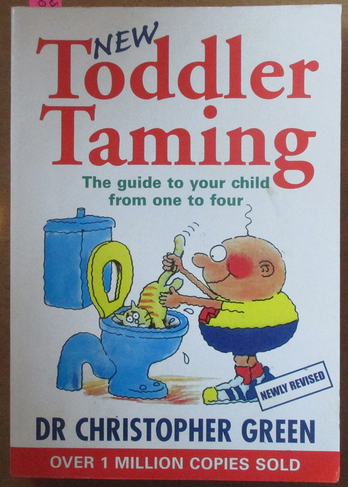 Image for New Toddler Taming, The: The Guide to Your Child From One to Four