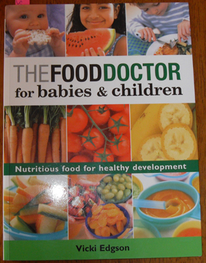 Image for Food Doctor, The: For Babies and Children