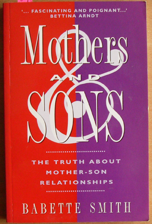 Image for Mothers and Sons: The Truth About Mother-Son Relationships