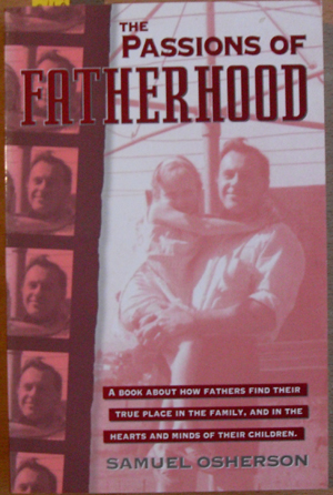 Image for Passions of Fatherhood, The