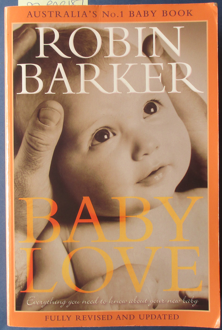 Image for Baby Love: Everything You Need to Know About Your New Baby (Fully Revised and Updated)