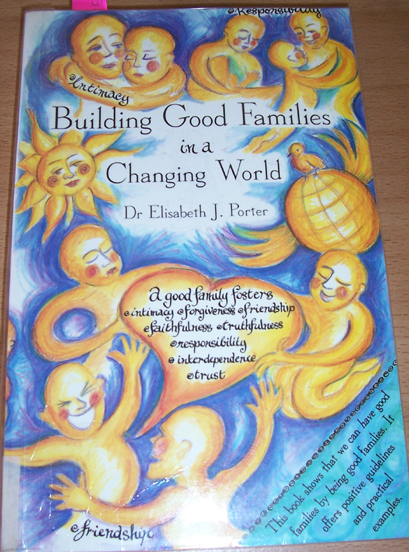 Image for Building Good Families in a Changing World