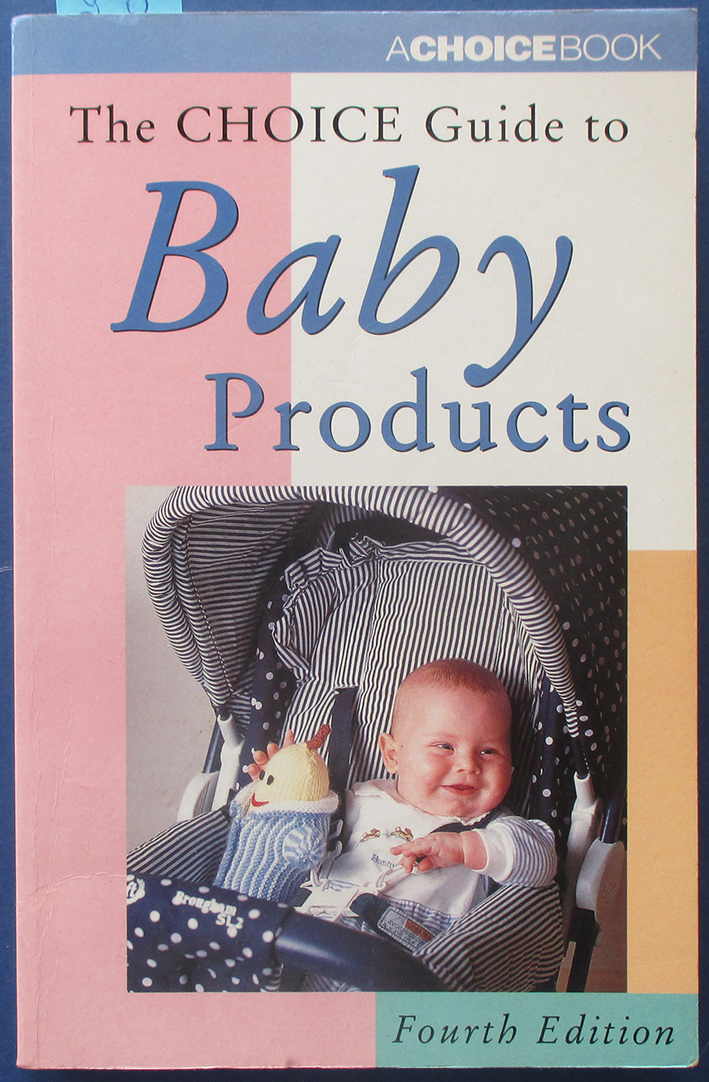 Image for Choice Guide to Baby Products, The
