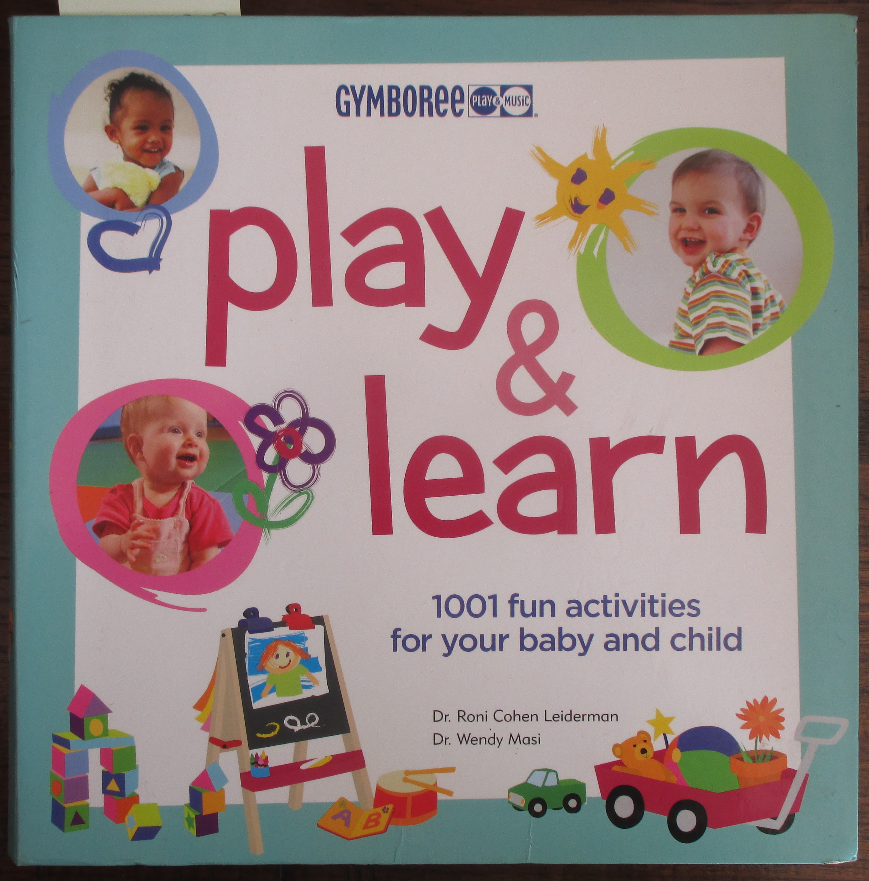 Image for Play & Learn: 1001 Fun Activities For Your Baby and Child (Gymboree)