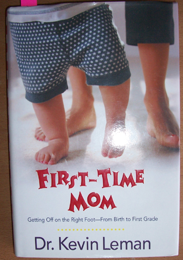 Image for First-Time Mom: Getting Off on the Right Foot - From Birth to First Grade