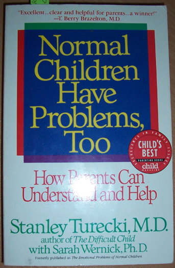 Image for Normal Children Have Problems, Too: How Parents Can Understand and Help