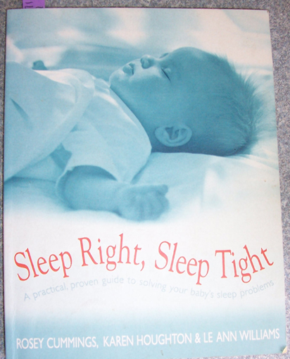 Image for Sleep Right, Sleep Tight: A Practical, Proven Guide to Solving Your Baby's Sleep Problems