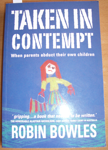 Image for Taken in Contempt: When Parents Abduct Their Own Children