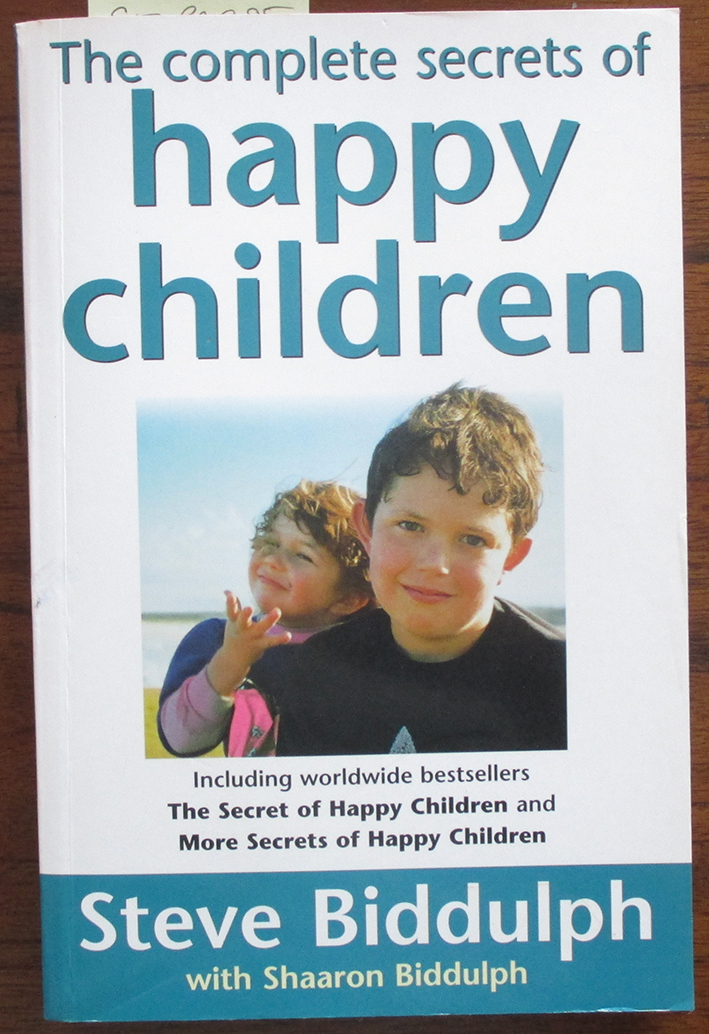 Image for Complete Secrets of Happy Children, The