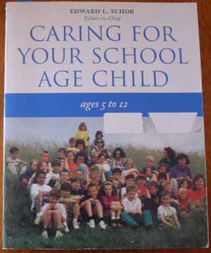 Image for Caring for Your School Age Child (Ages 5 to 12)