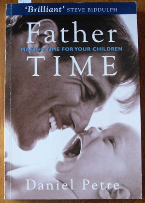 Image for Father Time: Making Time For Your Children