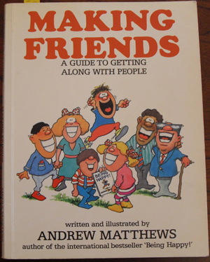 Image for Making Friends: A Guide to Getting Along With People