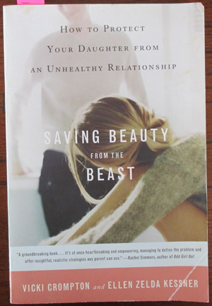 Image for Saving Beauty From the Beast: How to Protect YOur Daughter From an Unhealthy Relationship