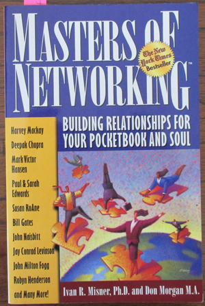 Image for Masters of Networking: Building Relationships For Your Pocketbook and Soul