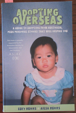 Image for Adopting Overseas: A Guide to Adopting From Australia, Plus Personal Stories That Will Inspire You