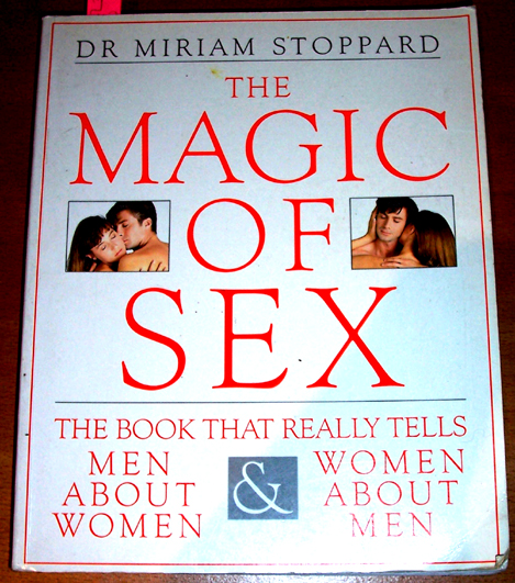 Image for Magic of Sex, The: The Book That Really Tells Men About Women and Women About Men