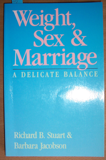 Image for Weight, Sex and Marriage: A Delicate Balance
