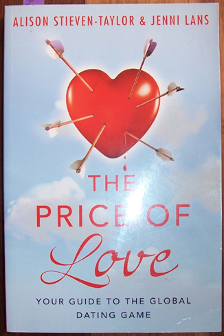 Image for Price of Love, The: Your Guide to the Global Dating Game